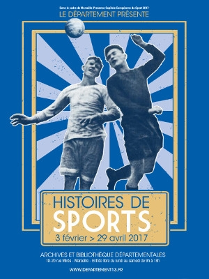 exposition Histoires des Sports à Marseille